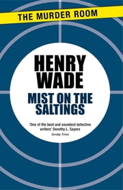 Mist on the Saltings ebook by Henry Wade