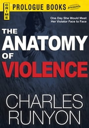 The Anatomy of Violence ebook by Charles Runyon