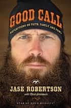 Good Call ebook by Jase Robertson,Mark Schlabach