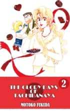 THE GLORY DAYS OF TACHIBANAYA - Volume 2 ebook by Motoko Fukuda