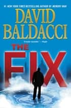 The Fix eBook von David Baldacci