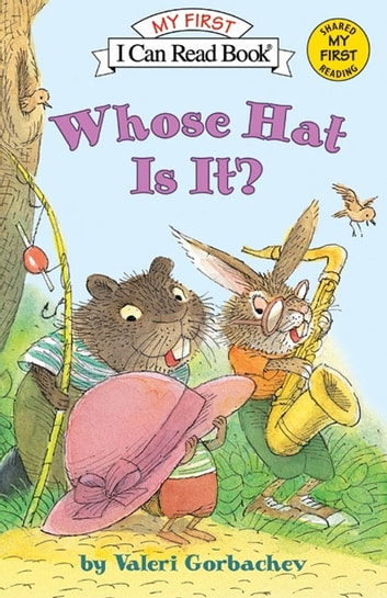 Whose Hat Is It? ebook by Valeri Gorbachev