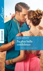 Sa plus belle confidence ebook by Kate Hewitt