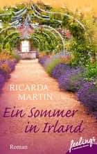 Ein Sommer in Irland - Roman ebook by Ricarda Martin