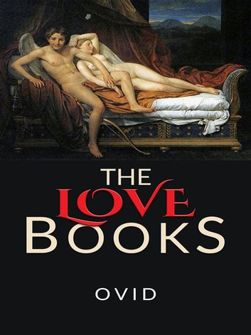 The Love Books ebook by Ovid