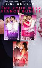 The Four Week Fiance Bundle ebook by J. S. Cooper