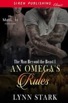 An Omega's Rules ebook by Lynn Stark
