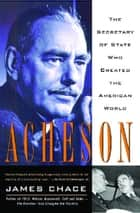 Acheson ebook by James Chace