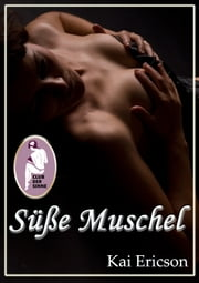 Süße Muschel ebook by Kai Ericson