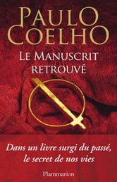 Le manuscrit retrouvé ebook by Paulo Coelho