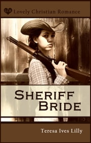 Sheriff Bride ebook by Teresa Lilly