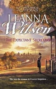 The Expectant Secretary ebook by Leanna Wilson