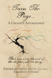 Turn The Page.... ebook by Tempeste O'Riley, Nikki Prince, Grace R. Duncan,...