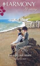 La casa sul mare ebook by Carla Kelly