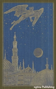 The Arabian Nights Entertainments (Illustrated by Henry J. Ford + Audiobook Download Link + Active TOC) ebook by Andrew Lang