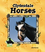Clydesdale Horses ebook by Murray, Julie