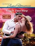 Vegas Two-Step ebook by Liz Talley