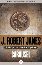 Carousel ebook by J. Robert Janes
