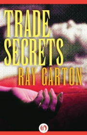 Trade Secrets ebook by Ray Garton