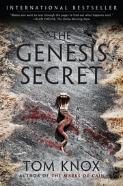 The Genesis Secret - A Novel ebook by Tom Knox