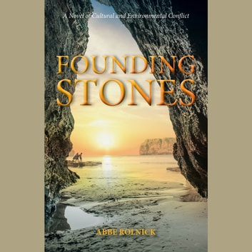 Founding Stones audiobook by Abbe Rolnick