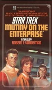 Mutiny on the Enterprise ebook by Robert E. Vardeman
