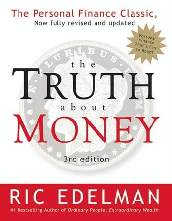 The Truth About Money 3rd Edition ebook by Ric Edelman