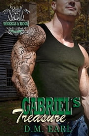Gabriel's Treasure - WHEELS & HOGS, #3 ebook by D.M. Earl