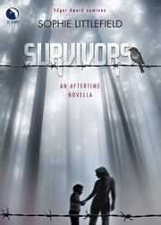 Survivors ebook by Sophie Littlefield