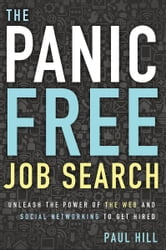 The Panic Free Job Search ebook by Paul Hill