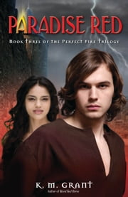 Paradise Red ebook by K. M. Grant