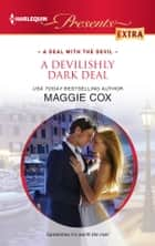 A Devilishly Dark Deal ebook by Maggie Cox