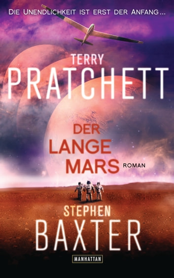 Der Lange Mars - Lange Erde 3 - Roman ebook by Terry Pratchett,Stephen Baxter