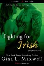 Fighting For Irish ebook by Gina L. Maxwell