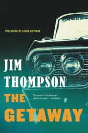The Getaway ebook by Jim Thompson,Laura Lippman