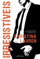 Irresistíveis eBook by Christina Lauren