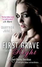 First Grave On The Right - Number 1 in series ebook by Darynda Jones