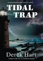 Tidal Trap ebook by Derek Hart