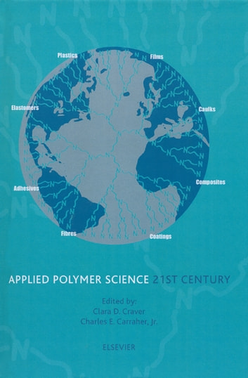 Applied Polymer Science: 21st Century ebook by