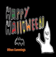 Happy Halloween ebook by Othen Donald Dale Cummings