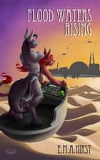 Flood Waters Rising ebook by Elizabeth Hirst