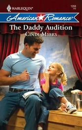 The Daddy Audition ebook by Cindi Myers