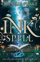 Inkspell ebook by Cornelia Funke