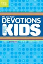 The One Year Devotions for Kids #1 ebook by Children's Bible Hour