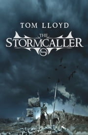 The Stormcaller - The Twilight Reign: Book 1 ebook by Tom Lloyd