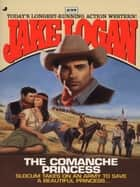 Slocum 239: Slocum and the Comanche ebook by Jake Logan