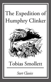 The Expedition of Humphry Clinker ebook by Tobias Smollett