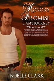 Honor's Promise - Liam's Journey ebook by Noelle Clark