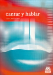 Cantar y Hablar ebook by Carme Tulon Arfelis
