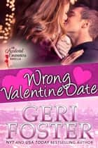 Wrong Valentine Date ebook by